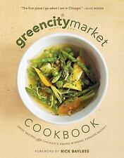 THE GREEN CITY MARKET COOKBOOK - GREEN CITY MARKET (COR)/ BAYLESS, RICK (FRW) -