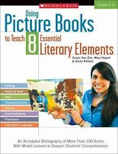 Using Picture Books to Teach 8 Essential Literary Elements: An Annotated Bibliog