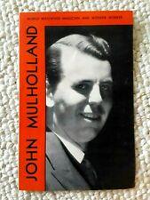 Orig. John Mulholland World Renowned Magician & Wonder Worker Promotional Flyer