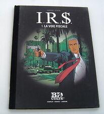 I.R.$  (LE FIGARO) . 1 . La voie fiscale .  VRANKEN , DESBERG . BD LOMBARD
