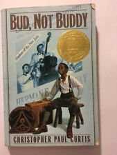 Bud, Not Buddy By Christopher Paul Curtis (2002)