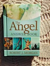 The ANGEL ANSWER BOOK, NEW by R.J. Morgan Uncover the Mystery of Angels HC 230pg