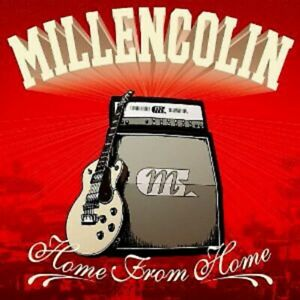 MILLENCOLIN / HOME FROM HOME