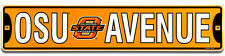 "OKLAHOMA STATE UNIVERSITY COWBOYS METAL STREET SIGN 24"" X 5"" OSU AVENUE AVE"