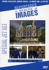 REPORTAGES - LA REALITE EN IMAGES - SPECIAL JET SET
