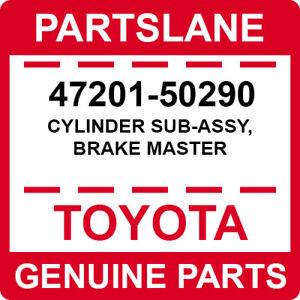 47201-50290 Toyota OEM Genuine CYLINDER SUB-ASSY, BRAKE MASTER