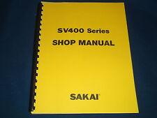SAKAI SV400 VIBRATING ROLLER SERVICE SHOP REPAIR MANUAL BOOK