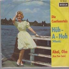 """7"""" Die Continentals Hüh A Hoh (Coverversion) 60`s DECCA D 19 211"""