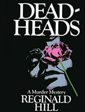 Deadheads , Reginald Hill