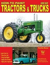 How to Paint Tractors & Trucks (Paperback or Softback)