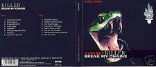 Killer The - DCD - Break My Chains - CD´s von 2005 - Neuwertig !