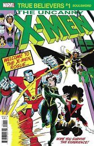 Uncanny X-Men Comic 1 Soulsword Classic Reprint True Believers 2020 Claremont