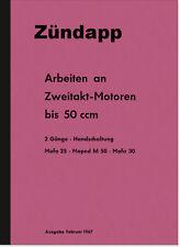 Zündapp Arbeiten am 2-Takt bis 50 ccm Reparaturanleitung Mofa Moped 25 Typ 434