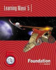 Learning Maya 5: Foundation Alias Wavefront, Alias|Wavefront Paperback