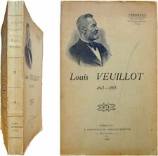 Louis Veuillot 1813-1883 Jules Renault biographie catholique journalisme Univers