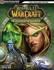 World of Warcraft: The Burning Crusade  Official Strategy Guide by BRADYGAMES