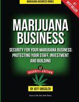 Marijuana Business: Security for Your Marijuana Business: Protecting Your Staff,