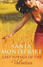 SANTA MONTEFIORE __ THE LAST VOYAGE OF THE VALENTINA __ BRAND NEW A FORMAT