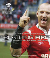 (Good)-Breathing Fire: Living the Grand Slam Dream with Wales Rugby Heroes - The