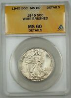1945 Walking Liberty Silver Half Dollar Coin, ANACS MS-60 Details, Wire Brushed