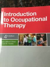 INTRODUCTION TO OCCUPATIONAL THERAPY 4TH EDITION BY CLIFFORD O'BRIEN & HUSSEY