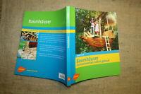 Fachbuch Bau von Baumhaus aus Holz, Baumhäuser, 12 Bauanleitungen, 2006