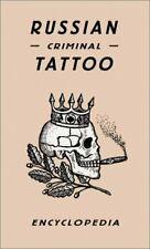 Russian Criminal Tattoo Encyclopaedia by Danzig Baldaev|Sergei Vasiliev|Alexe…