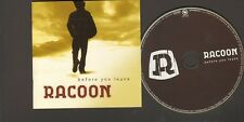 RACOON Before You Leave NEW CD 12 track 2008