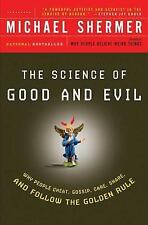 The Science of Good and Evil: Why People Cheat, Gossip, Care, Share, and Follow