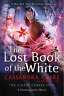 The Lost Book of the White The Eldest Curses by - Wesley Chu Clare Cassandra Chu