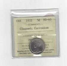 **1932**, ICCS Graded Canadian,  5 Cent, **MS-60 Cleaned / Corrosion**