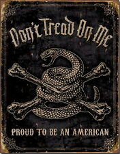 Don't Tread On Me Proud To Be An American Vintage Tin Sign Poster NEW UNUSED