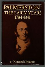 Kenneth Bourne, Palmerston : The Early Years 1784-1841 (1982)  ST 8