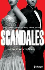 Scandales.Sara CRAVEN / Mira Lyn KELLY / Kate WALKER.Harlequin C009