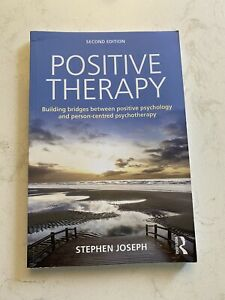 Positive Psychology: Building Bridges Between Positive Psychology and Person-Cen