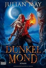 Dunkelmond: Roman: Fantasy von Julian May   Buch   Zustand gut