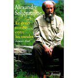 Alexandre Soljenitsyne - Le Grain tombé entre les meules - 1998 - Broché