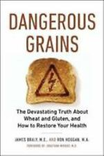 Dangerous Grains: Why Gluten Cereal Grains May Be Hazardous To Your Health Jame