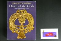💎DAWN OF THE GODS 1968 HARDCOVER JACQUETTA HAWKES💎
