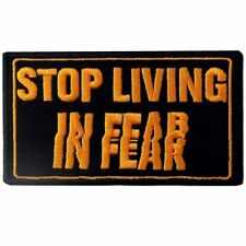 Embroidered Patches Iron Sew on Transfers Badges Appliques Stop Living in Fear
