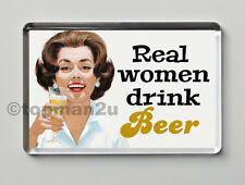 New, Quality Retro Fridge Magnet - Real Women Drink Beer - Funny