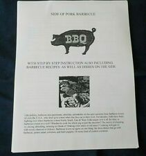 How To Barbecue A Side Of Pork Including Side-dish Recipes