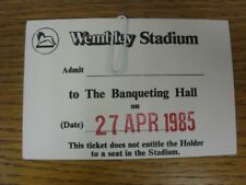 27/04/1985 Ticket: FA Vase Final, Fleetwood Town v Halesowen Town [At Wembley] A
