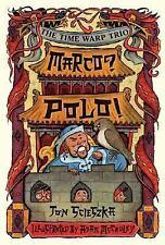 NEW - Marco? Polo! #16 (Time Warp Trio) by Scieszka, Jon