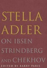 Stella Adler on Ibsen, Strindberg and Chekhov-ExLibrary