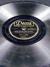Decca 18604 Dick Haymes HOW BLUE THE LIGHT / MANY TIMES DO I HAVE TO TELL 78 V