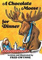 A Chocolate Moose For Dinner (Turtleback School &