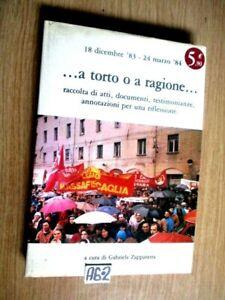 A TORTO O A RAGIONE 18 dicembre  24 marzo 84       A6-2)