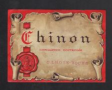 """CHINON (37) ETIQUETTE ANCIENNE de VIN """"G. LHOTE - TOURS"""" Imp. GENSAY N°244"""