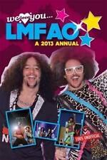 Very Good, We Love You LMFAO Annual 2013 (Annuals 2013), Pillar Box Red Publishi